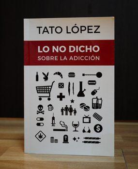 Libro «LO NO DICHO….sobre la adicción»